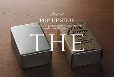 「THE」POP UP STORE